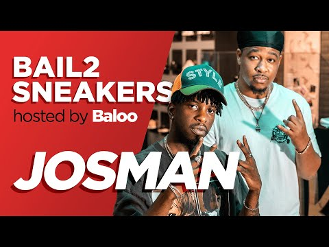 Youtube: JOSMAN – Bail 2 Sneakers