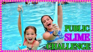 "MAKING SLIME IN PUBLIC "" SLIME POOL "" SISTER FOREVER"