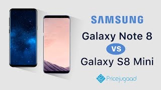 Galaxy Note 8 vs S8 Mini | Latest rumors, specifications, and price