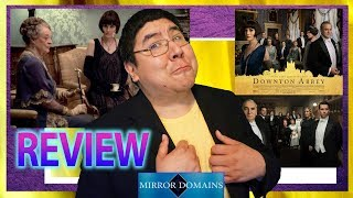 Downton Abbey Movie Review From Someone Who Never Saw the Series