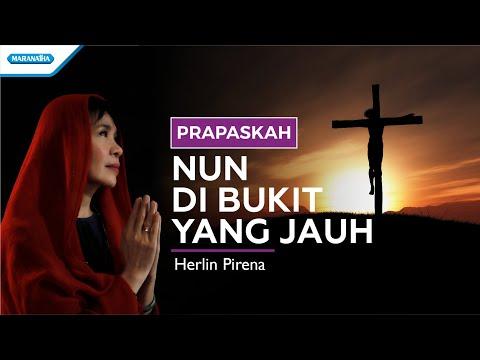 Nun Di Bukit Yang Jauh - Hymns - Herlin Pirena (with lyric)