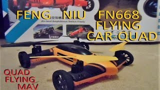 feng niu fn668 flying rc car quadcopter performance reveiw