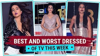 Hina Khan, Divyanka Tripathi, Surbhi Chandna : Best & Worst Dressed of the Week| Pinkvilla