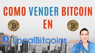 💎Tutorial Como vender BITCOIN en LocalBitcoin en 5 minutos✅