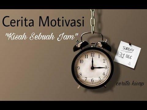 Kisah Sebuah Jam !! Cerita Motivasi #1