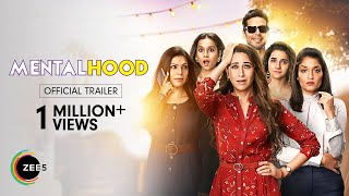 Mentalhood | Official Trailer | Karisma Kapoor | Premieres 11th March on ZEE5