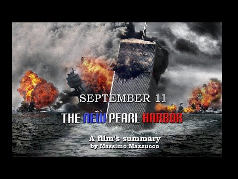 """September 11 The New Pearl Harbor"" - A summary (by Massimo Mazzucco)"