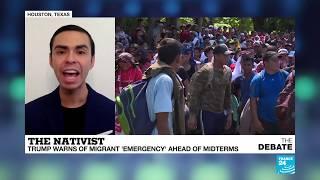 The nativist: Trump warns of migrant