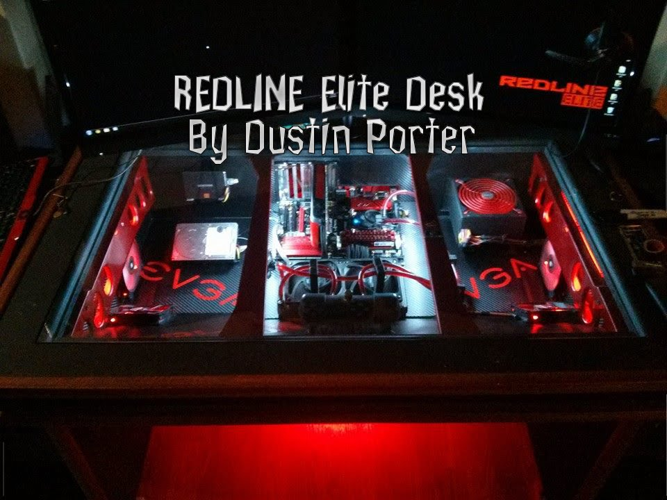 Redline Elite PC Desk Mod WaterCooled By Dustin Porter