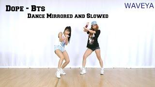 쩔어 dope 방탄소년단 bts dance tutorial mirrored and slowed