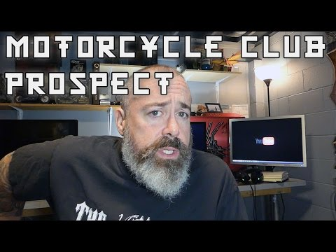 Motorcycle Club Prospect! October 12, 2016