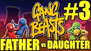 Gang Beasts Gameplay Father vs Daughter #3 - Into the Blender (PC)