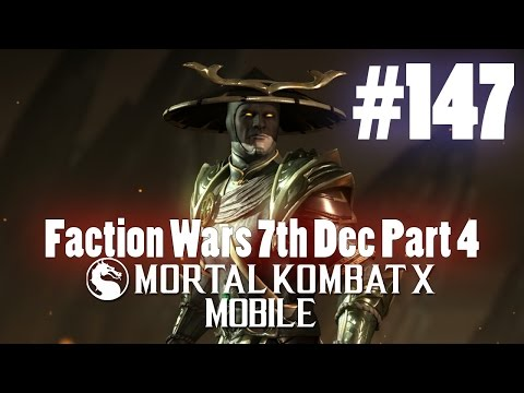 Faction Wars 7th Dec Part 4! - Mortal Kombat X Mobile Gamepl
