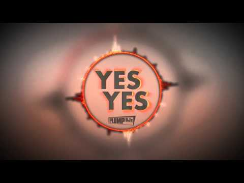 Plump Djs - Yes Yes (Hybrid Theory Remix)