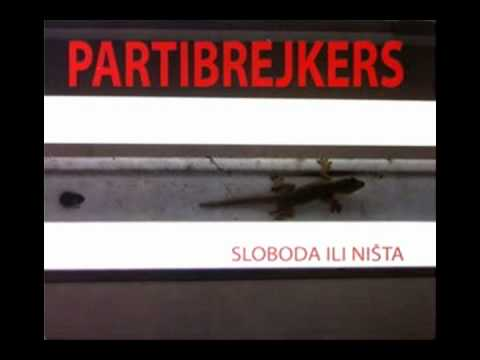 partibrejkers-sloboda-ili-nista-rsasha1975