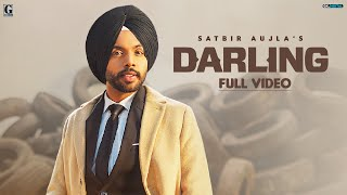 Darling : Satbir Aujla (Official Video) Rav Dhillon | Latest Punjabi Songs | GK Digital | Geet MP3