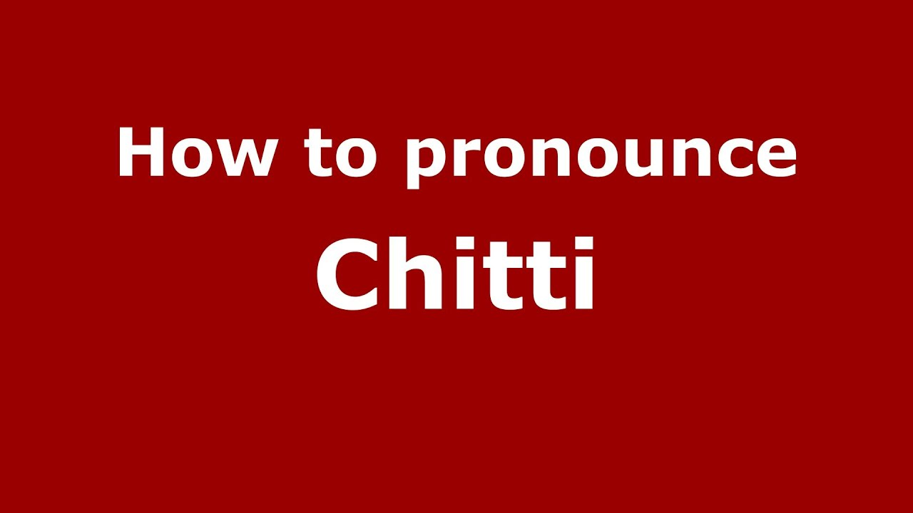 Chitti Name
