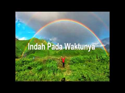 Lagu Rohani Kristen - Indah Pada Waktunya
