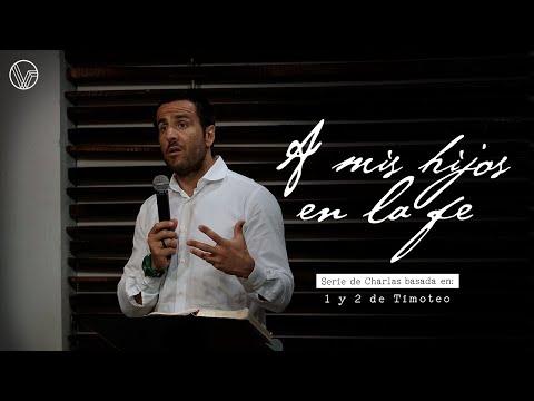 """Serie: A Mis Hijos En La Fe """"La Iglesia Del Dios Viviente"""" Rodrigo Fournier"""