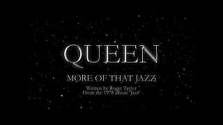 Watch music video: Queen - More Of That Jazz