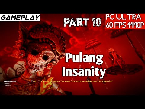 Pulang Insanity Gameplay Part 10 PC Ultra - 1440p - GTX 1080Ti - i7 4790K Test - 동영상