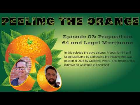02: Proposition 64 and Legalized Marijuana