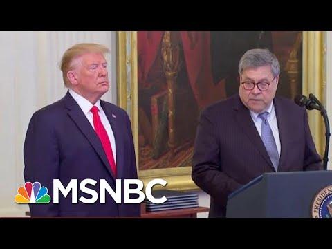 Former DOJ Insider Blasts Bill Barr: He's 'Weaponizing' Justice Dept. To Shield Trump   MSNBC