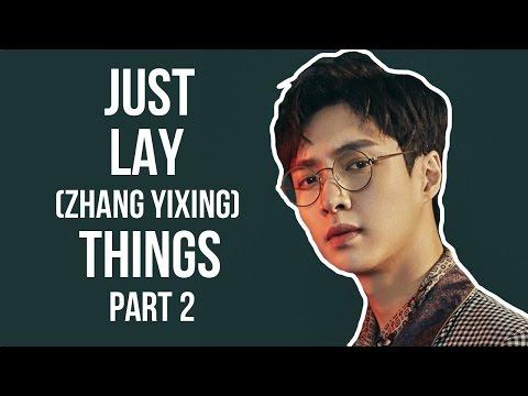 EXO - JUST LAY/ ZHANG YIXING THINGS (PART 2)