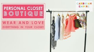 Personal Closet Boutique: Wear & Love Everything In Your Closet Thumbnail