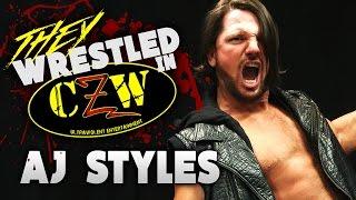 They Wrestled In CZW? [AJ Styles]