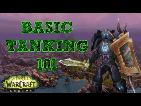 TANKING BASICS ep 01 - WoW Legion - Most Popular Videos