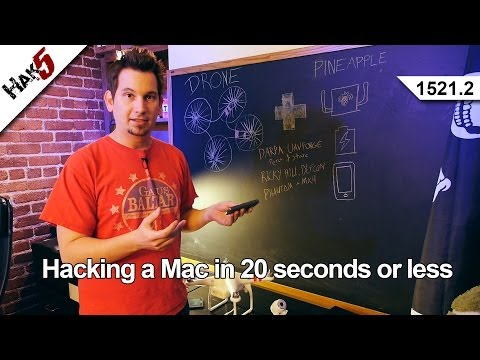 Hacking a Mac in 20 seconds or less, Hak5 1521.2