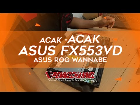 Review Asus FX553VD Bagian 1 - Unbox, OS Linux Preview, Disassembly