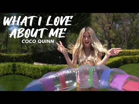 Coco Quinn - What I Love About Me (Official Music Lyric Video)