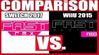 comparison   fast racing neo vs rmx   switch vs wiiu   part 1