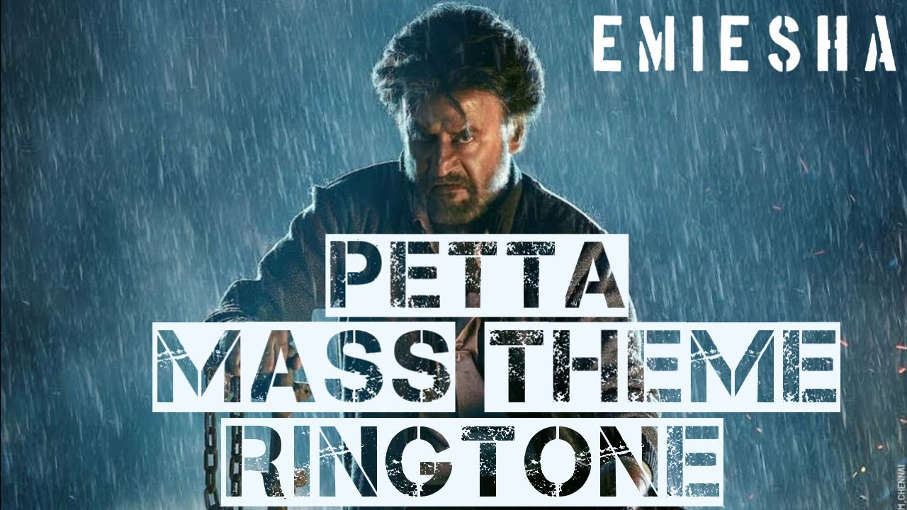 Petta theme music ringtone download