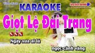 Giọt Lệ Đài Trang Karaoke - Nhạc Sống Tùng Bách