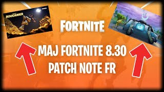 FORTNITE: Full 8.30 Update - Full French Note Patch, MAJ 8.30