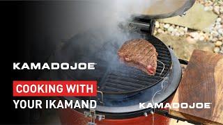 Kamado Joe - Cooking with your iKamand