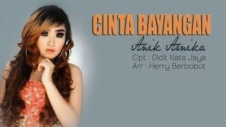 Gambar cover CINTA BAYANGAN - ANIK ARNIKA [VIDEO LIRIK] 2019