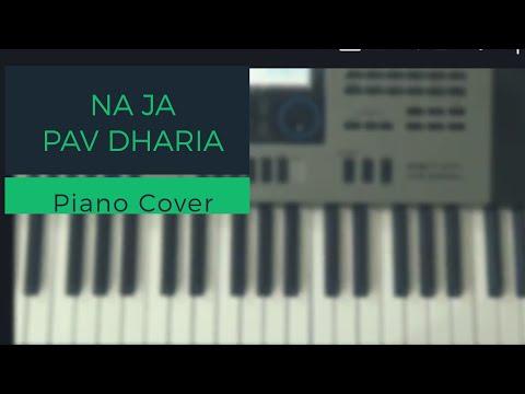 Na Ja    Pav Dharia    Piano Cover    Punjabi Song    2017