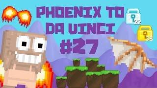 Growtopia - Phoenix To Da Vinci #27 | 2238 WLS!!