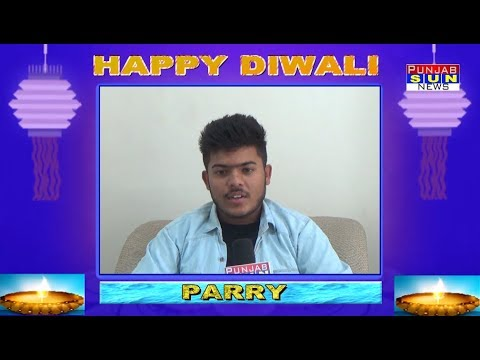 DIWALI WISH TOWARDS PARRY (PUNJABI SINGER) PUNJAB SUN NEWS