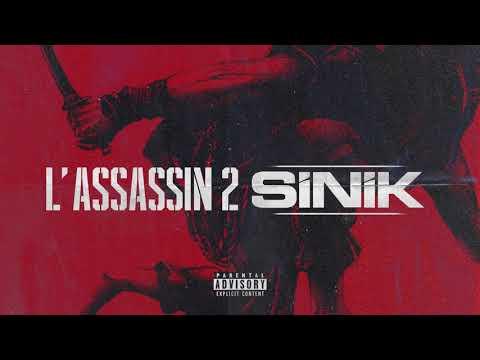 Youtube: SINIK – L'ASSASSIN II