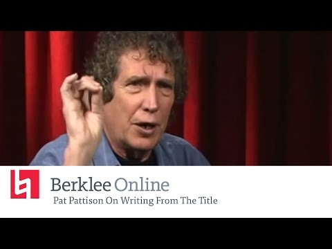 Berklee Online Interview: Pat Pattison On Writing From The Title