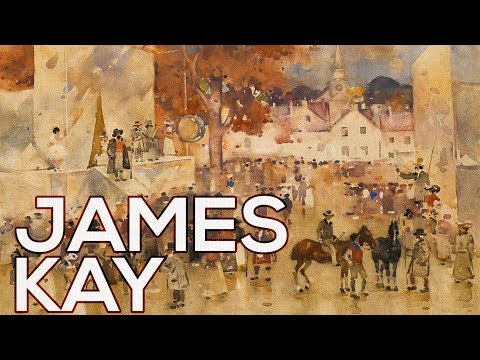 James Kay: A collection of 72 paintings (HD)