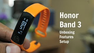 Honor Band 3 Unboxing, Setup, Connect to Phone
