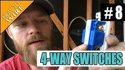Episode 8 - How To Wire For And Install 4-way Switches