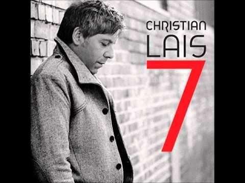 Christian Lais  - Weil Ich Dich Liebe