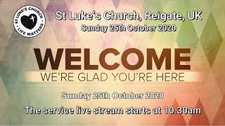 St Luke's Reigate - 25th October 2020
